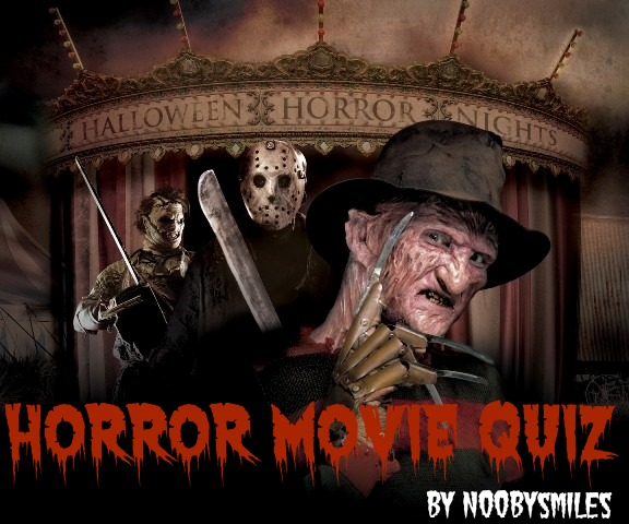 HORrOR MOVIE QUIZ