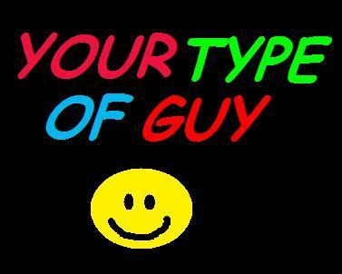 whats your type of guy
