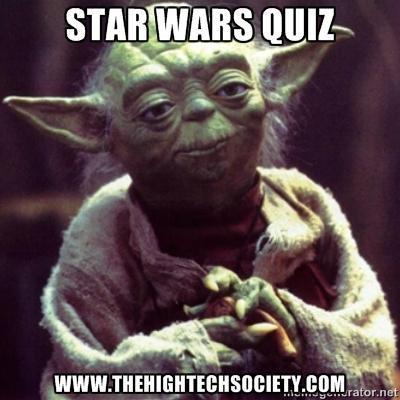 Star Wars Trivia - The High Tech Society