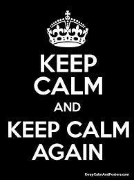 Keep Calm And... (1)