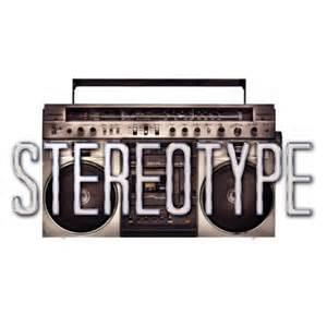 What's your stereotype?