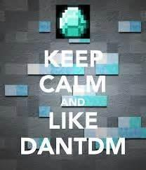 Do you know DanTDM?