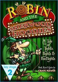 Do you know Robin and the Sherwood Hoodies?