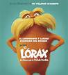 Who voiced the character the Lorax 2012
