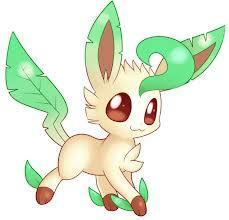 Me: So Leafeon, your turn!