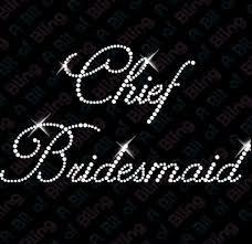you've been asked to be a chief bridesmaid you wear
