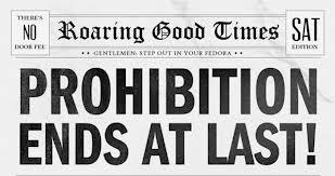 What is prohibition and what year was it put into action in America