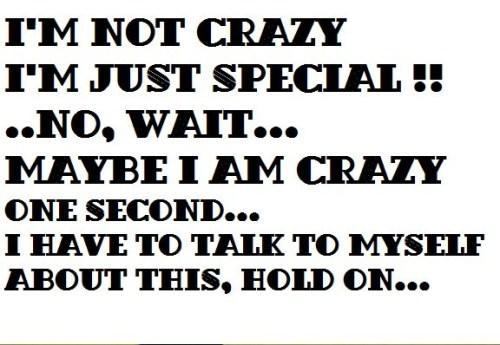 Whats you crazy?