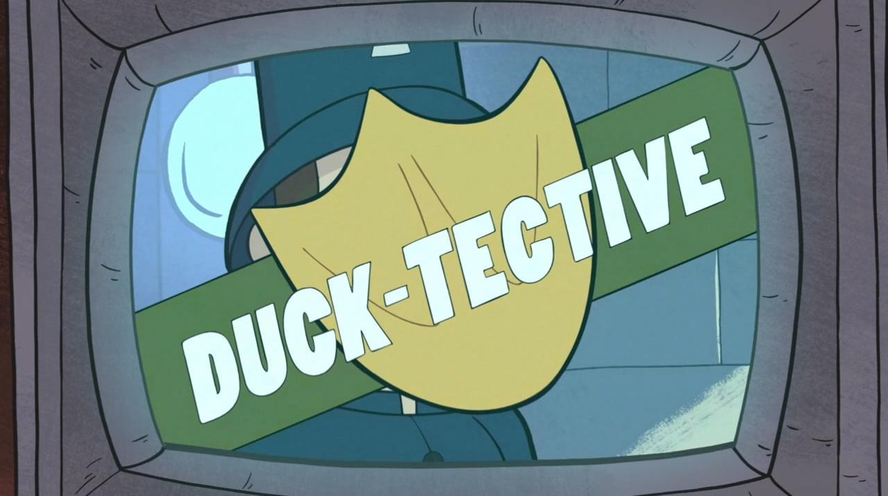 Me:What did you think of the last Ducktective episode?