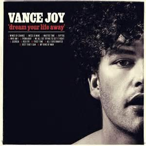 Artist: Vance Joy Lyrics: I was born on a Saturday, My dad he held me screaming in his arms, He can talk like it was yesterday, When I got that holy water in my eye, It's alright, is it just alright.