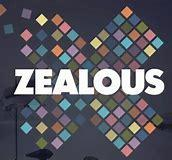 "What is the accurate meaning of the word ""zealous""?"
