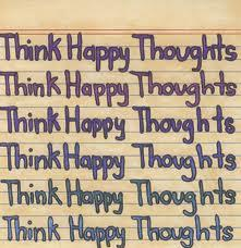 do you think happy thoughts