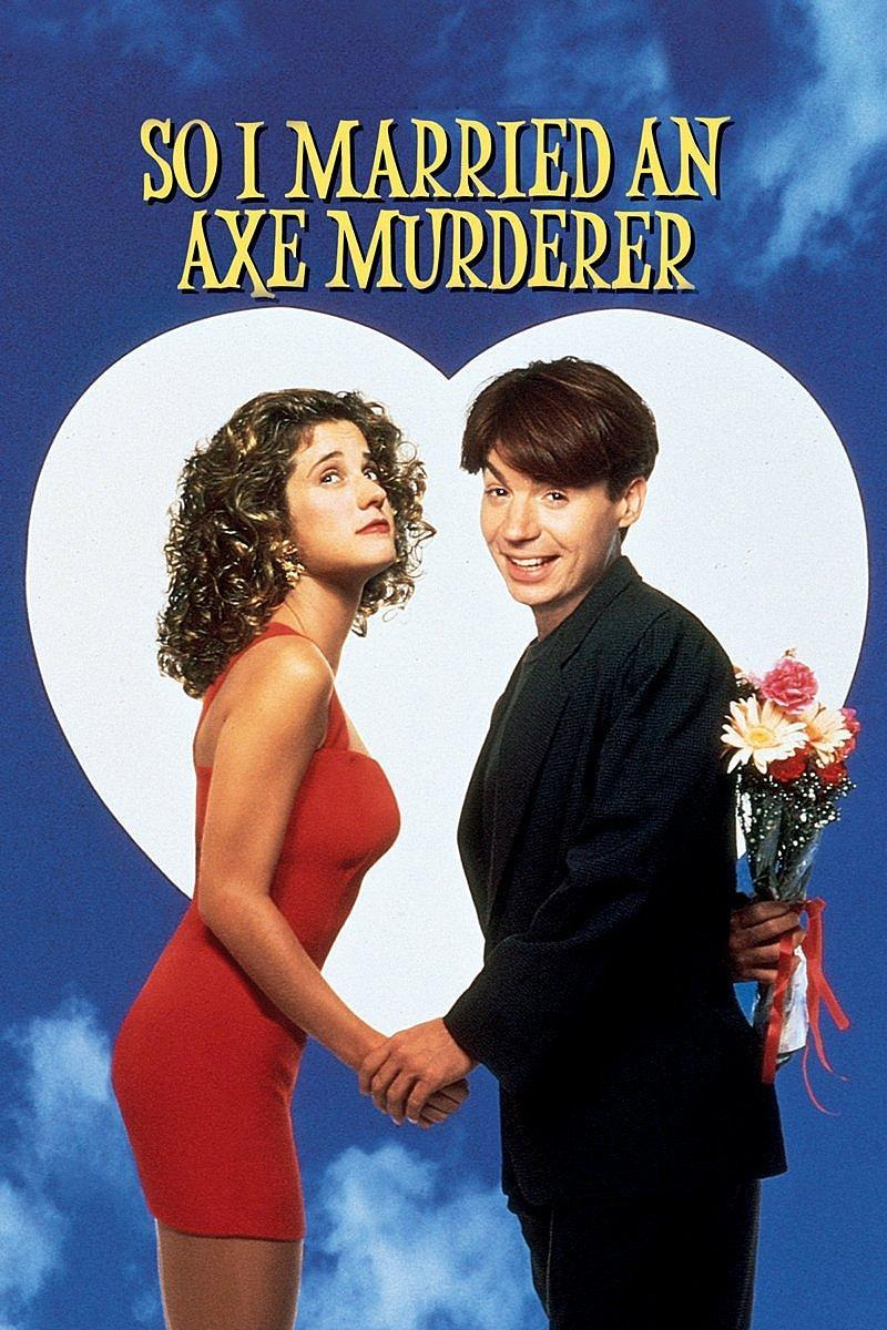 Tenth Question - Theme: Movies: In 'So I Married an Axe Murderer', whose picture was on the dartboard on the back of the bathroom door?