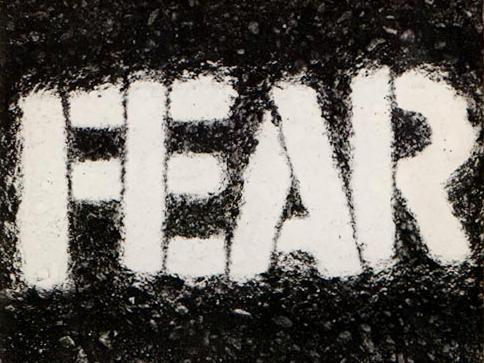 Your fear?