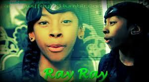 How old is Ray Ray?