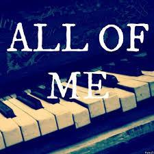 All of me loves all of you...
