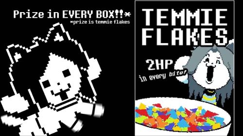 Temmie wanna ask the first question? Temmie: Yes, do you like Temmie flakes?