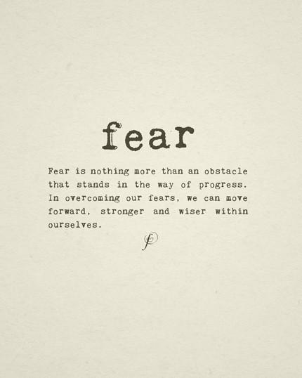 What's your fear?