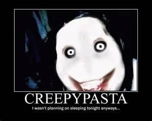 can you guess who is my favorite creepypasta
