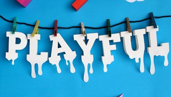 Are you playful?