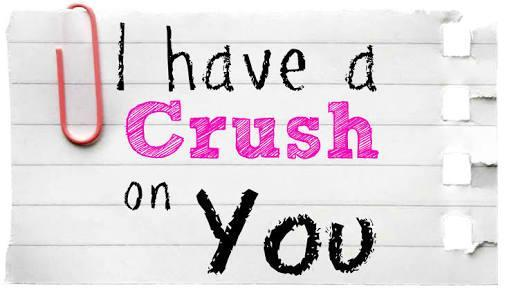 Do you have a crush on anyone