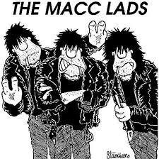 "What is the ""first name"" of the lead singer,  the macc lads ?."