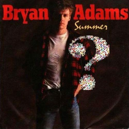 Bryan Adams summer song 1984?.