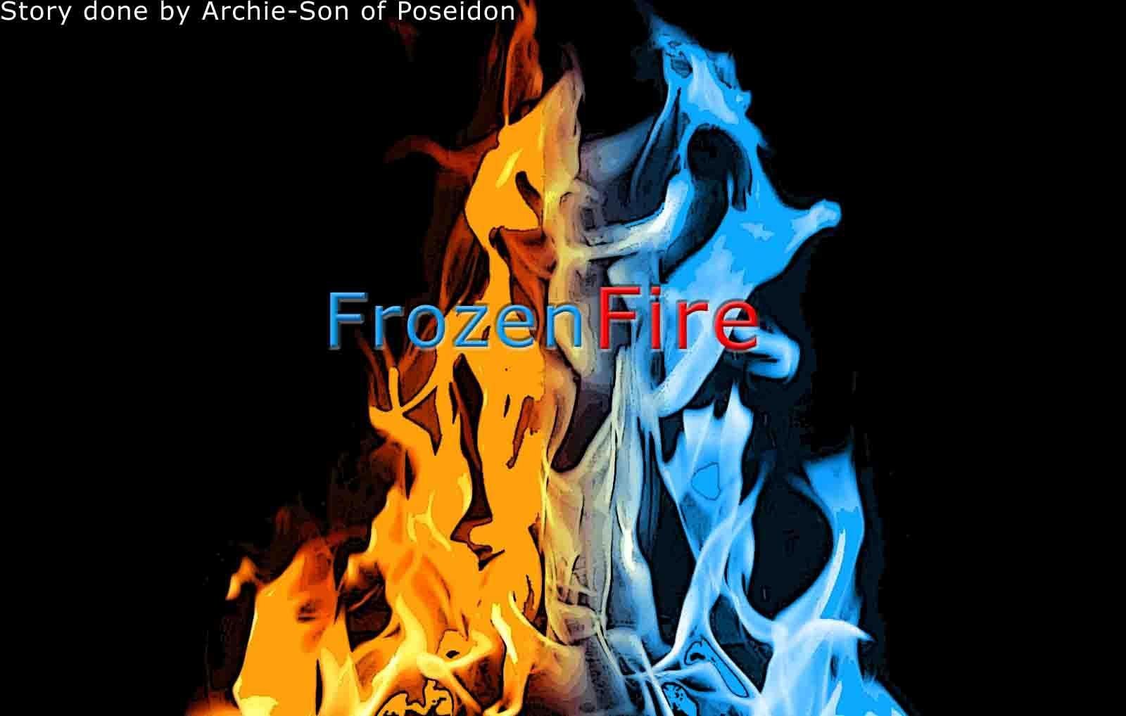 One side of you is a fire the pther is ice. Which side are you on?