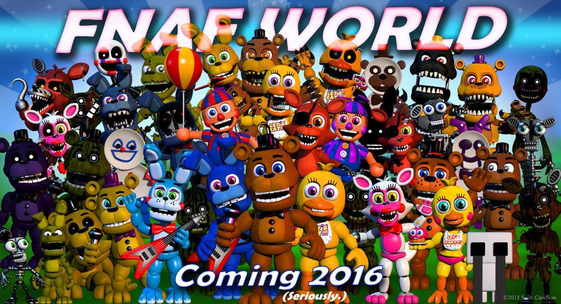 Is there a fnaf world coming out?