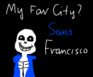 What is Sans's favorite city of the USA?