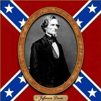 I was the first and only president of the Confederate states.