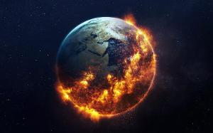 It is now the end of the world. Earth is being engulfed in a ball of flames by cause of Global Warming, pollution, hatred, failure of the Earth's Core and the sun getting dangerously closer. Your son Jesus will take over after Earth's end. What do you have to say about this?