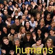 How do you feel about humans