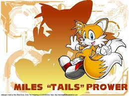< Tails : My friends call me Tails. And you are... >