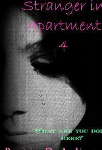 Stranger In Apartment 4 (Zayn Malik Story)
