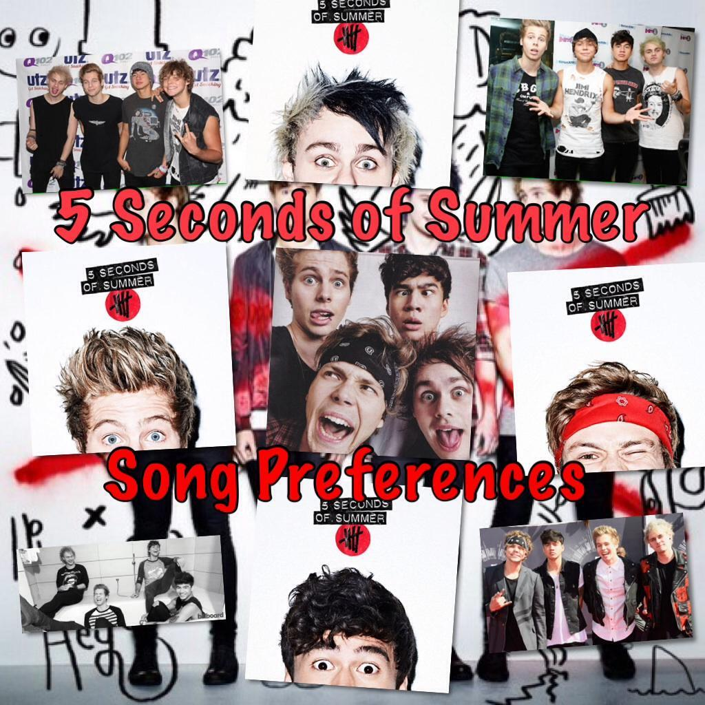 5 Seconds of Summer Song Preferences