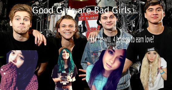 Good Girls Are Bad Girls (5sos Fanfic)