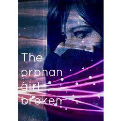 The orphan Girl - broken