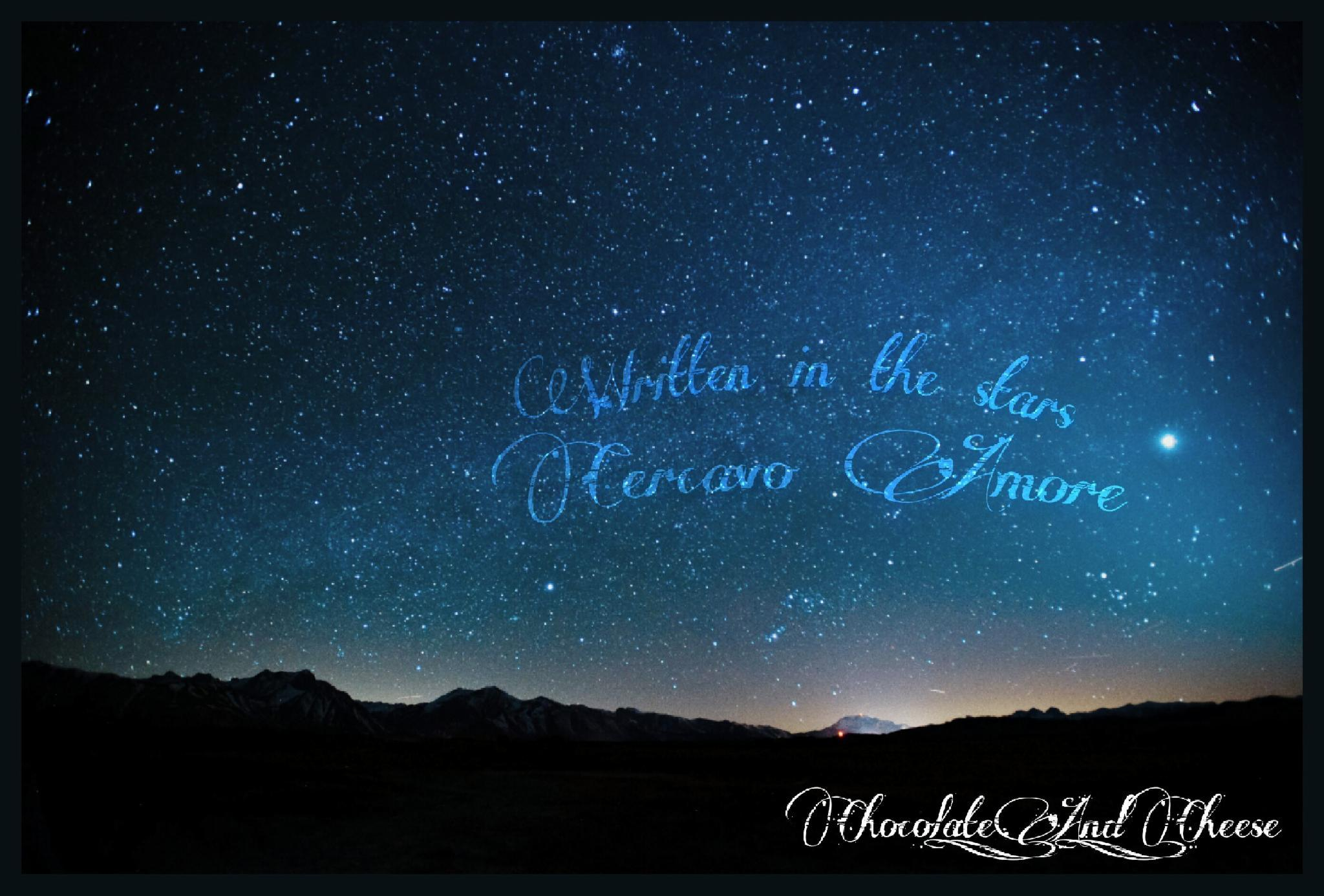 Written in the stars: Cercavo Amore