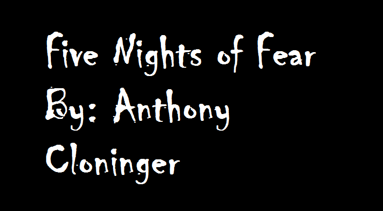 Five Nights of Fear