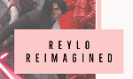 Reylo Reimagined