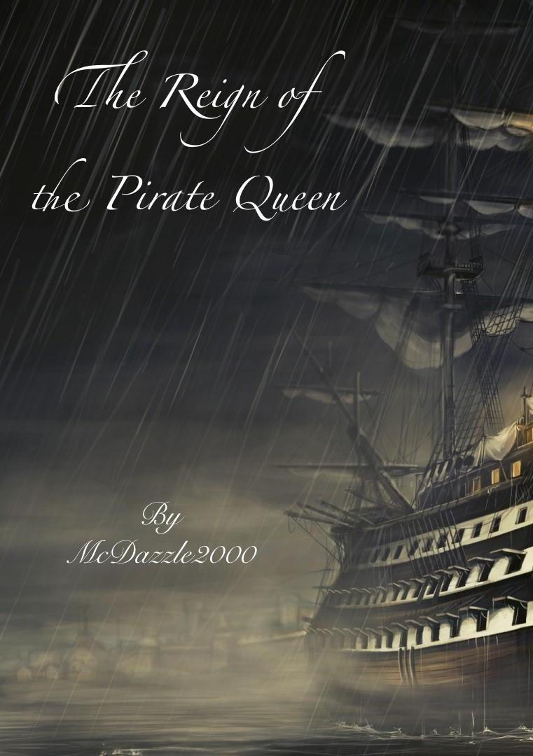 The Reign of the Pirate Queen
