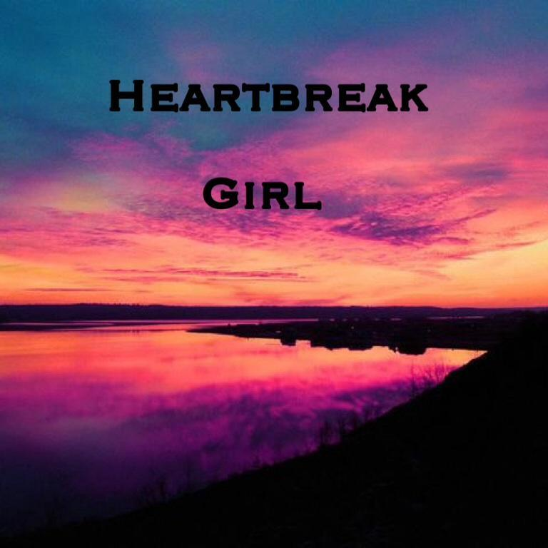 Heartbreak Girl