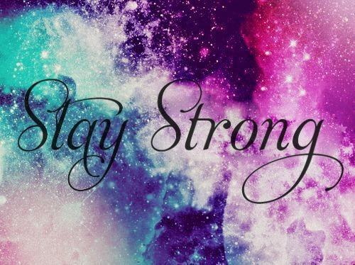 Stay Strong. -Letter-