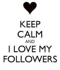 To my followers: