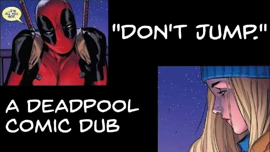 """Don't Jump."" (Deadpool Comic Dub)"