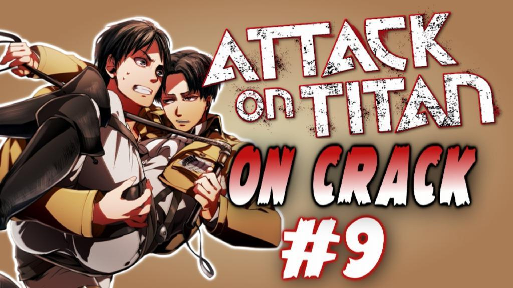 Attack on Titan CRACK VINES OMG ANIME WTF PT:9