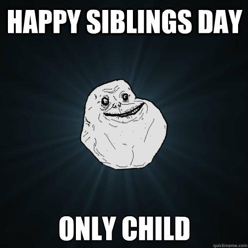 Is It better to be an only child or have siblings?