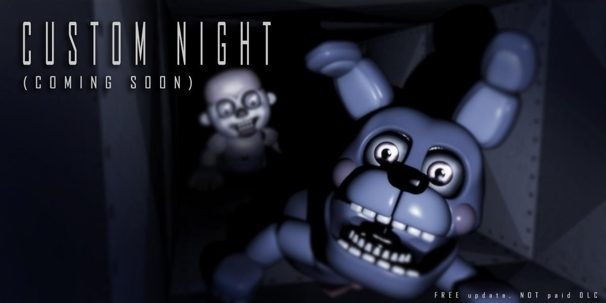 what did you think of the FNAF SL custom nights update ?