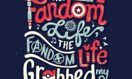 What do you think about fandoms?